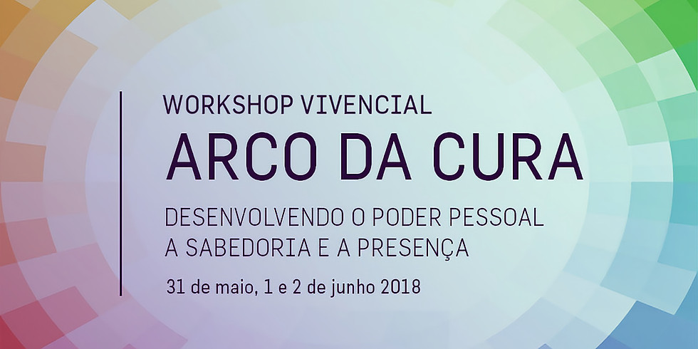 ARCO DA CURA / WORKSHOP VIVENCIAL