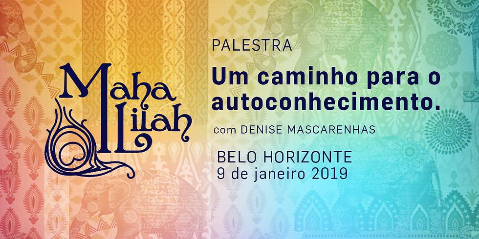 Palestra Maha lilah - Um Caminho para o autoconhecimento
