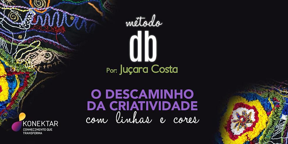 MÉTODO DB COM JUÇARA COSTA