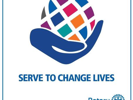 """Serve to Change Lives"" Rotary International Theme 2021-2022"