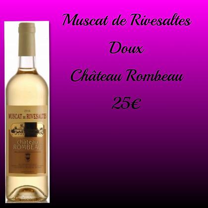 Muscat de Rivesaltes Chateau Rombeau