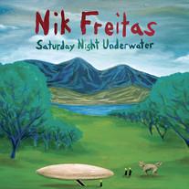 Nik Freitas - Saturday Night Underwater
