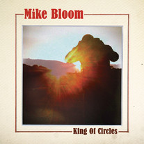 Mike Bloom - King Of Circles