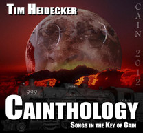 Tim Heidecker - Cainthology