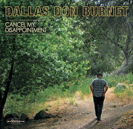 Dallas Don Burnet - Cancel My Dissapointment