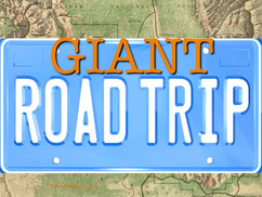 A GIANT Road Trip