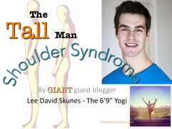 Tall Man Shoulder Syndrome: