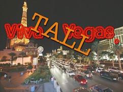 Viva TALL Vegas