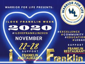 "WARRIOR FOR LIFE PRESENTS ""I LOVE FRANKLIN WEEK"""