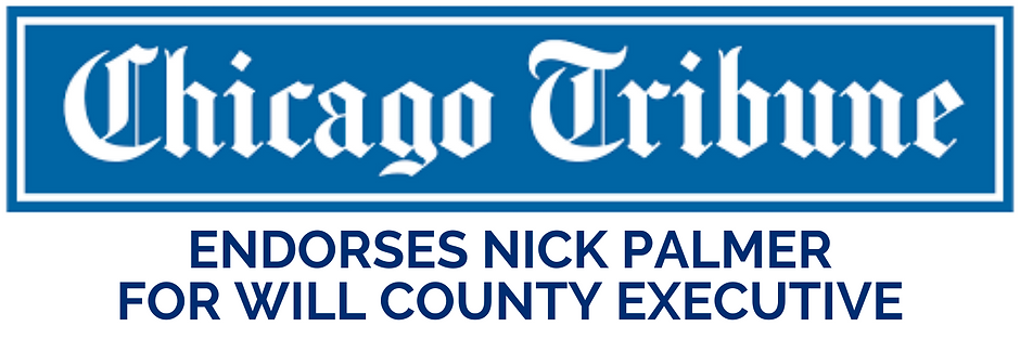 ENDORSES NICK PALMER FOR WILL COUNTY EXE