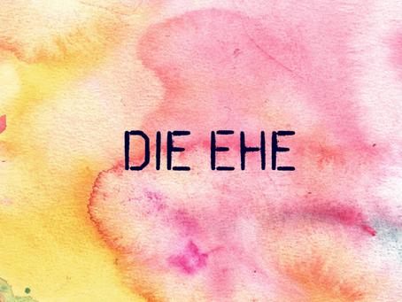 DIE EHE 🏩💒🏩💒🏩