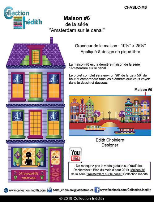 Maison #6 de la série ''Amsterdam sur le canal''  Appliqué et piqué libre