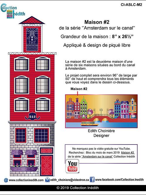 Maison #2 de la série ''Amsterdam on the Canal''  Appiqué avec design de