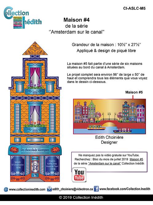 Maison #5 de la série ''Amsterdam sur le Canal''  Appliqué et piqué libre