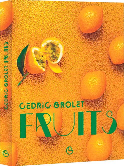 """Livre """"Fruits"""" de Cédric Grolet"""