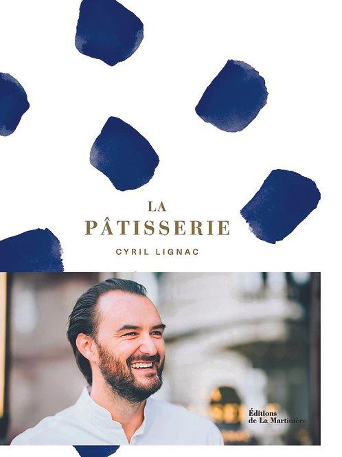 """Livre """"La Pâtisserie"""" de Cyril Lignac"""
