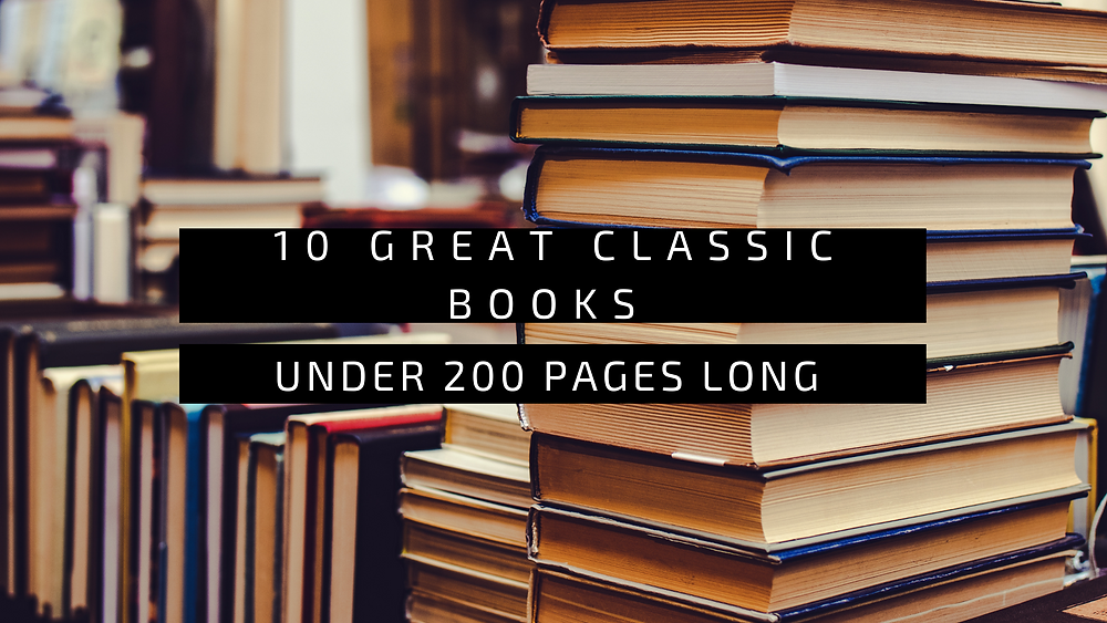 10 great classic books under 200 pages long