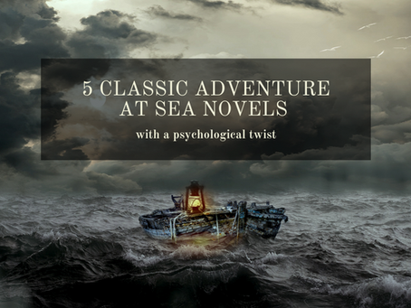 5 Classic Adventure at Sea Novels With Psychological Twists
