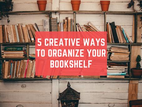 5 Creative Ways To Organize Your Bookshelf Ahead of 2021