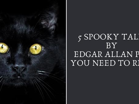 Five Spooky Stories by Edgar Allan Poe You Need Read
