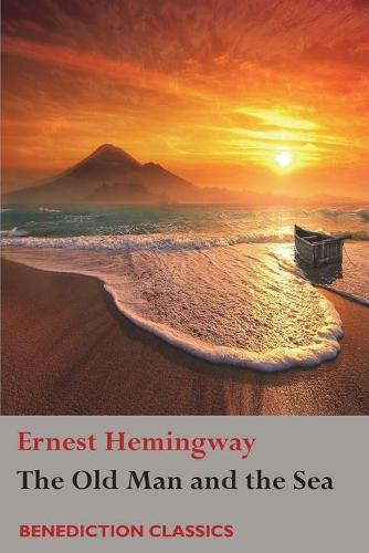 old man and the sea by Ernest Hemingway