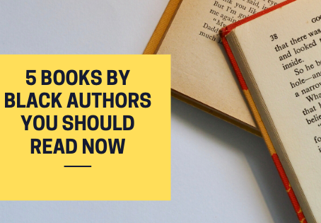 5 Books by Black Authors You Need To Read
