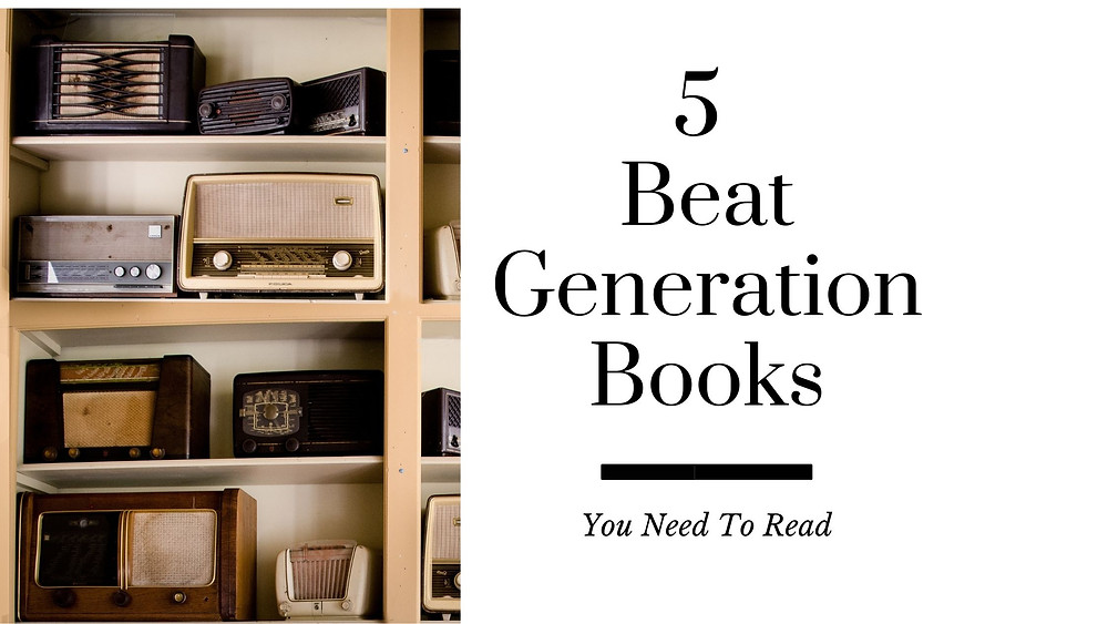 Beat Generation books you need to read