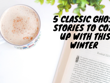 5 Classic Ghost Stories To Cozy Up With This Winter