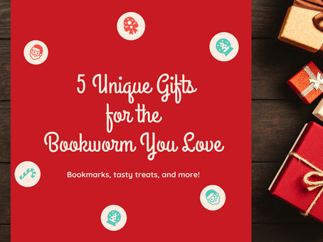 5 Unique Gifts for the Bookworm You Love
