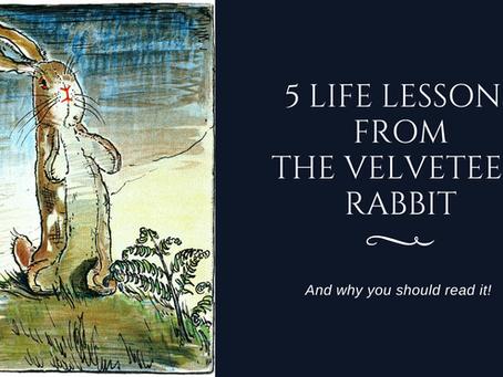 5 Life Lessons From The Velveteen Rabbit