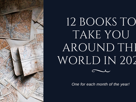 12 Books To Take You Around the World in 2021