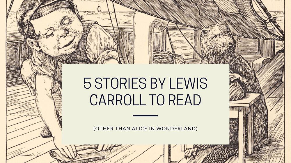 5 stories by Lewis Carroll