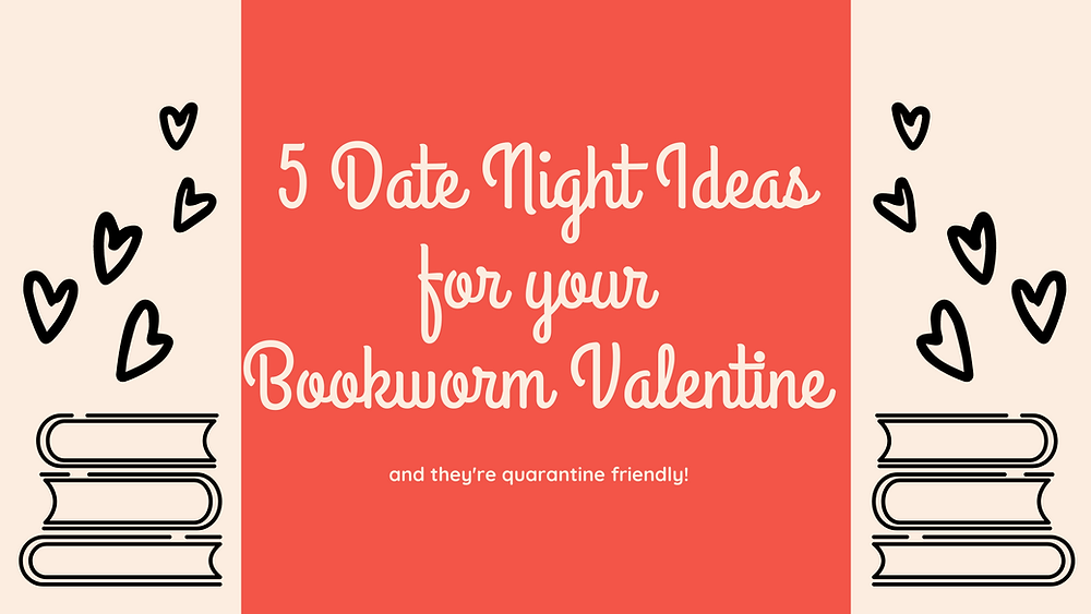 date night ideas for a bookworm