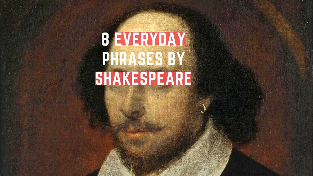 everyday Shakespeare: common phrases by William Shakespeare