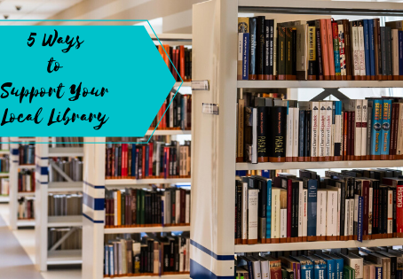 5 Ways To Support Your Local Library