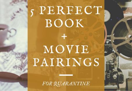 5 Perfect Book + Movie/TV Show Pairings For Quarantine Life