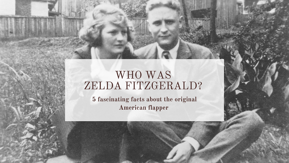 facts about Zelda Fitzgerald