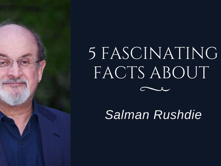 5 Fascinating Facts About Salman Rushdie