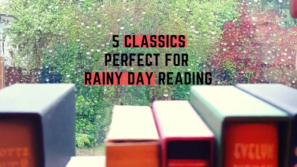 classics for rainy days