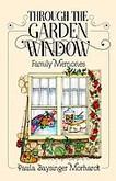 Through the Garden Window - Family Memories (softcover spiral)