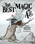 The Best Magic of All (softcover)