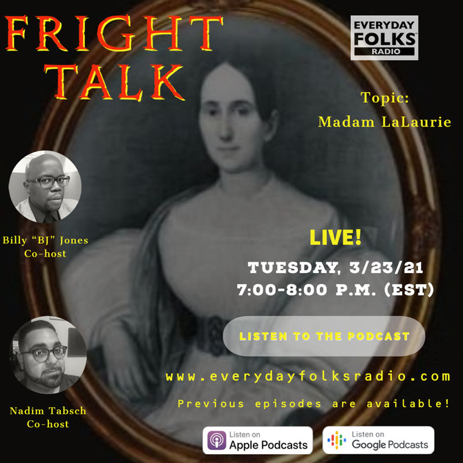 Fright Talk: Madam Delphine LaLaurie