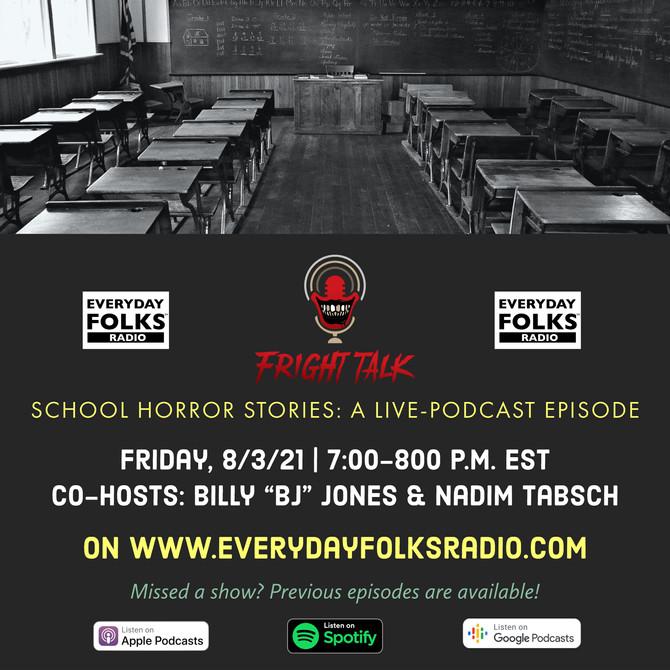 Fright Talk: School Horror Stories
