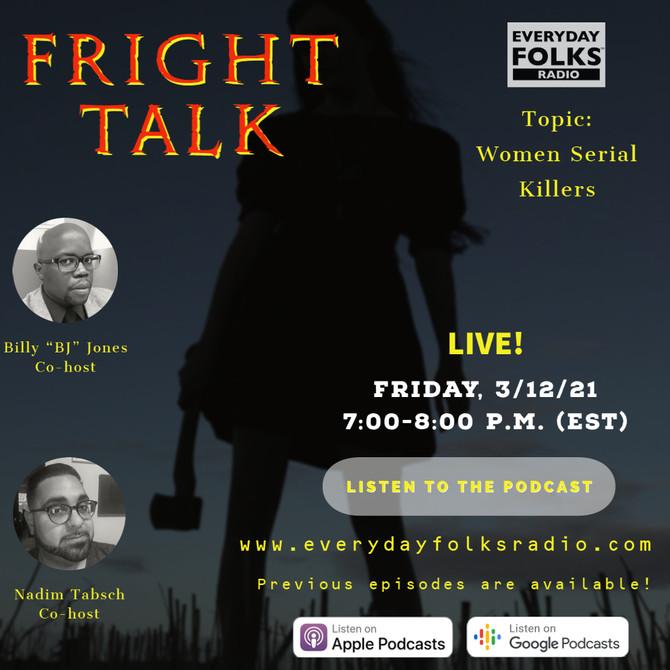 Fright Talk: Women Serial Killers