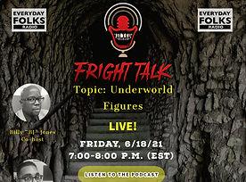 Fright Talk, 6-18-21 (1).jpg