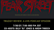 Fright Talk: FEAR STREET, Trilogy Review