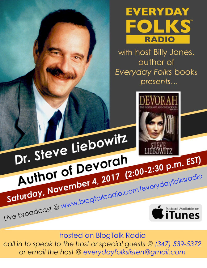 BJ Interviews Dr. Steve Liebowitz, Author of Devorah