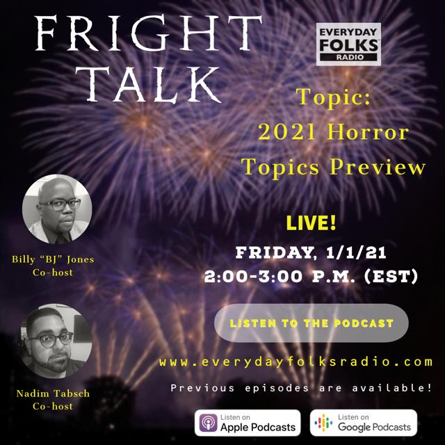 Fright Talk: 2021 Horror Topics Preview