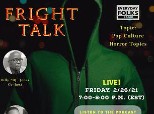 Fright Talk, 2-26-21 Copy (1).jpg