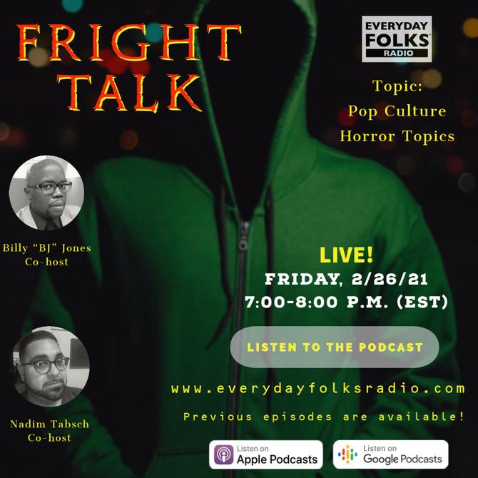Fright Talk: Pop Culture Horror Topics